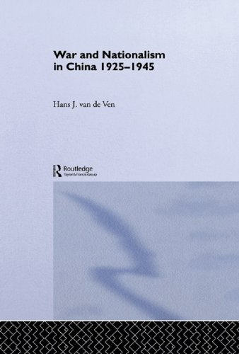 War and Nationalism in China: 1925-1945 (Routledge Studies in the Modern History of Asia Book 10) (English Edition)