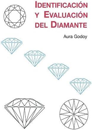 Identificacion y Evaluacion del Diamante (Spanish Edition)
