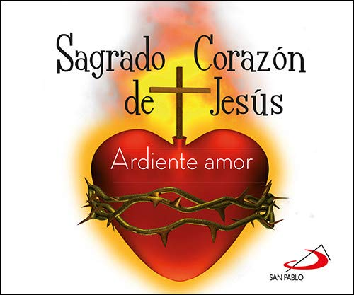 Sagrado Corazón de Jesús: Ardiente amor (Brotes)