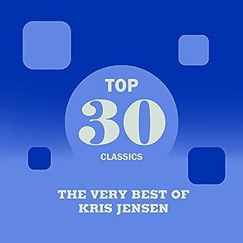 Top 30 Classics - The Very Best of Kris Jensen