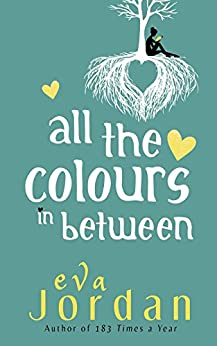 All The Colours In Between by [Eva Jordan]
