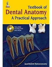 Textbook of Dental Anatomy A Practical Approach by Jayalakshmi Kumaraswamy - Paperback