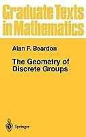 The Geometry of Discrete Groups (Graduate Texts in Mathematics (91))