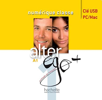 Alter Ego + 1: Manuel Numerique Interactif Pour Enseignant (Cle USB);Alter Ego +