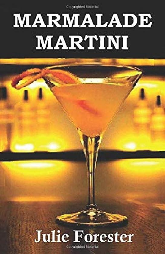 バンケット彼のトラブルMarmalade Martini