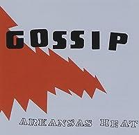 Arkansas Heat by GOSSIP (2013-05-03)