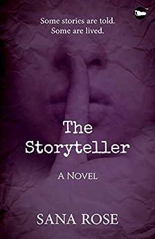 The Storyteller by [Sana Rose]