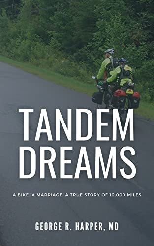 Tandem Dreams: A Bike. A Marriage. A True Story of 10,000 Miles. (English Edition)