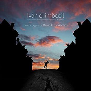 Iván el Imbécil (Música Original de la Obra Teatral)