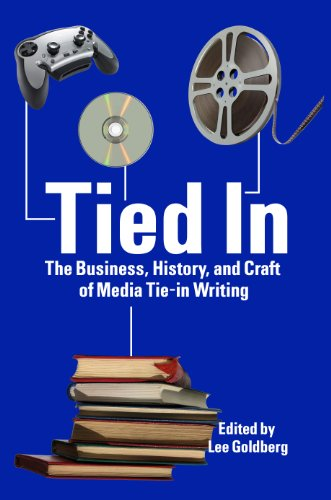 Tied In: The Business, History and Craft of Media Tie-In Writing (English Edition)