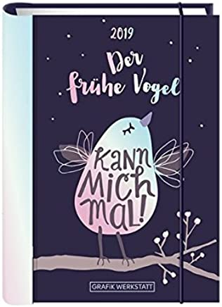 Terinplaner 2019 Der frühe Vogel Terinplaner Hardcover by