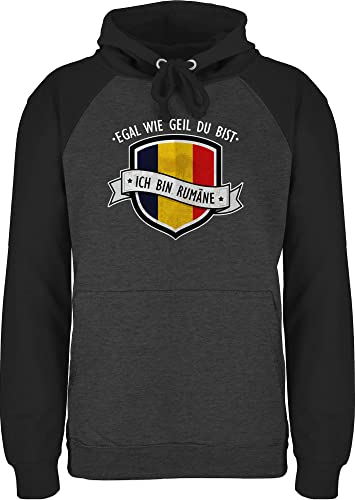 Shirtracer Länder Fahnen und Flaggen - Egal wie geil du bist - ich Bin Rumäne - XXL - Anthrazit meliert/Schwarz - Geschenk - JH009 - Baseball Hoodie