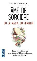Ame de sorcière ou La magie du féminin d'Odile CHABRILLAC