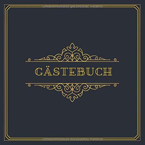 Gästebuch: Gästebuch zum Eintragen und Ausfüllen auf 120 Seiten | Edles Cover in Blau-Gold im...