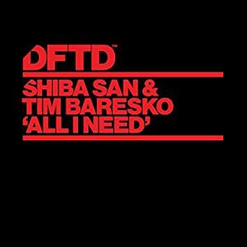 All I Need (Extended Mix)