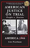 American Justice On Trial: People v. Newton