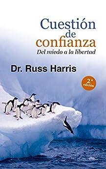 CUESTIÓN DE CONFIANZA. Del miedo a la libertad (Proyecto nº 120) PDF EPUB Gratis descargar completo