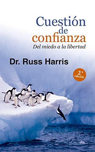 CUESTIÓN DE CONFIANZA. Del miedo a la libertad (Proyecto nº 120)