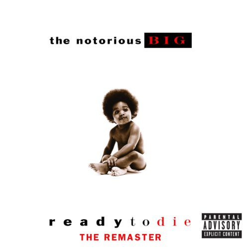 Ready to Die (The Remaster) [Explicit]