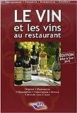 Le Vin et les vins au restaurant - Édition 2015 de Paul BRUNET ( 2 avril 2015 )