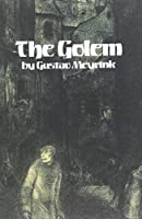 The Golem (Dover Mystery, Detective, & Other Fiction)