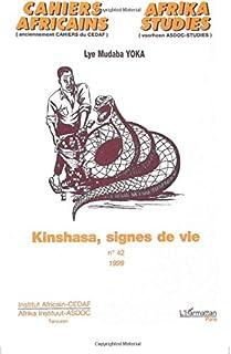 KINSHASA, SIGNES DE VIE (French Edition)