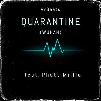 Quarantine (Wuhan) [feat. Phatt Millie]