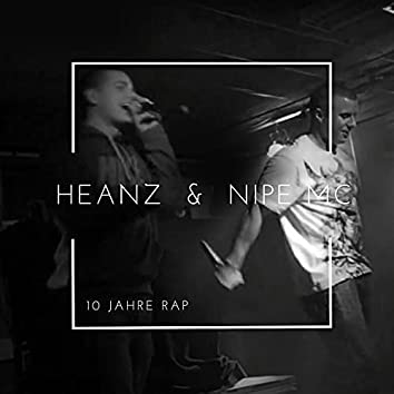 10 Jahre Rap (feat. Nipe MC)
