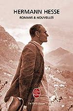 Romans et Nouvelles de Hermann Hesse