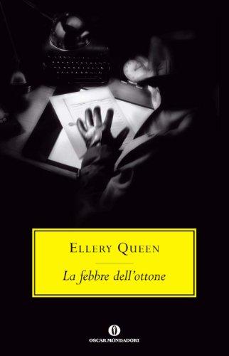 La febbre dell'ottone (Oscar scrittori moderni Vol. 2014)
