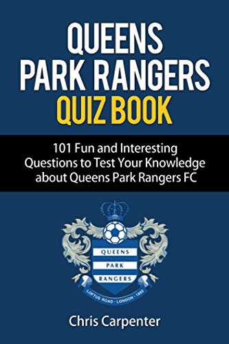 Queens Park Rangers Quiz Book