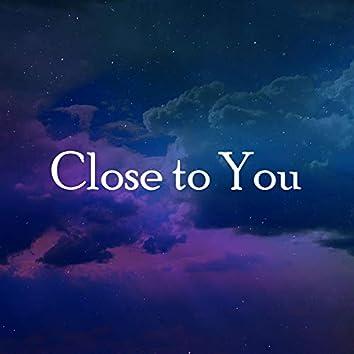 Close to You (Piano Instrumental)