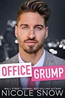 Office Grump: An Enemies to Lovers Romance
