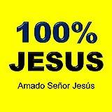 Amado Señor Jesús