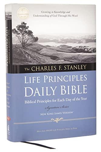 NKJV Charles Stanley Life Principles Daily Bible HB (Signature