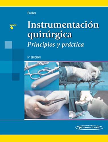Instrumentacion quirurgica (Principios y Práctica)