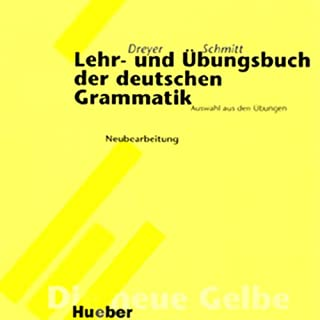 Lehr- und Übungsbuch der deutschen Grammatik - Neubearbeitung                   Autor:                                                                                                                                 Hilke Dreyer,                                                                                        Richard Schmitt                               Sprecher:                                                                                                                                 div.                      Spieldauer: 2 Std. und 8 Min.     14 Bewertungen     Gesamt 3,6