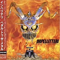 Pedal to the Metal by Impellitteri (2004-05-04)