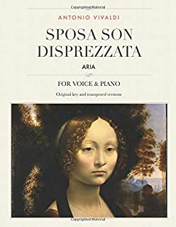 Sposa son disprezzata: Aria, For Medium, High and Low Voices (The Singer's Resource)