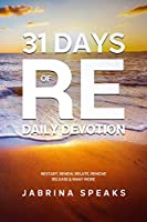 31 Days of Re Daily Devotion