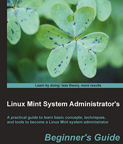 Linux Mint System Administrator s: Hacker simulator (English Edition)