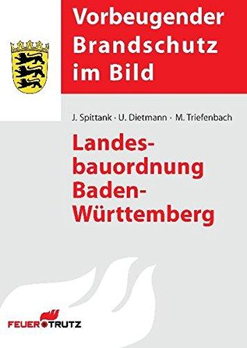 Landesbauordnung Baden-Württemberg (Vorbeugender Brandschutz im Bild)