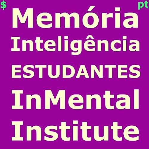 Memória Inteligência Concentração Capacidade Mental para Estudantes InMental