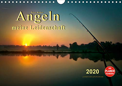Angeln - meine Leidenschaft (Wandkalender 2020 DIN A4 quer)