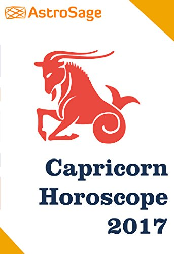 Capricorn Horoscope 2017 By AstroSage.com: Capricorn Astrology 2017 (English Edition)