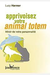 n°226 Apprivoiser votre animal totem Broché