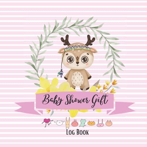 Baby Shower Gift Log Book Deer: Baby Registry Book For Baby Shower Gift Record Keeper - Gift Tracker Notebook - Gift Registry, Search, Recorder, ... Shower, Boy, Girl (Baby Shower Birthday).