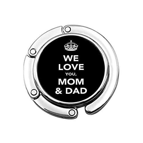 Gancho plegable para colgar en la mesa con texto 'I Love You Dad & Mom' para colgar en el bolso o en la oficina
