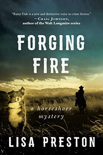 Forging Fire: A Horseshoer Mystery (Horseshoer Mystery Series) by [Lisa Preston]