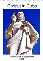 Christus in Cuba - Malerisches Casablanca (Wandkalender 2022 DIN A3 hoch): Havannas Christus-Statue und der Stadtteil Casablanca (Monatskalender, 14 Seiten )